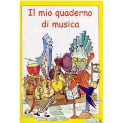 QUADERNO DA MUSICA ILLUSTRATO IL MIO PRIMO QUADERNO DI MUSICA